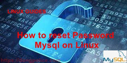 How to reset Password Mysql on Linux